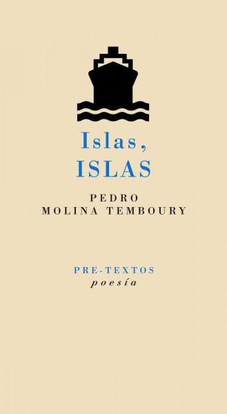 Islas, islas de Pedro Molina Temboury
